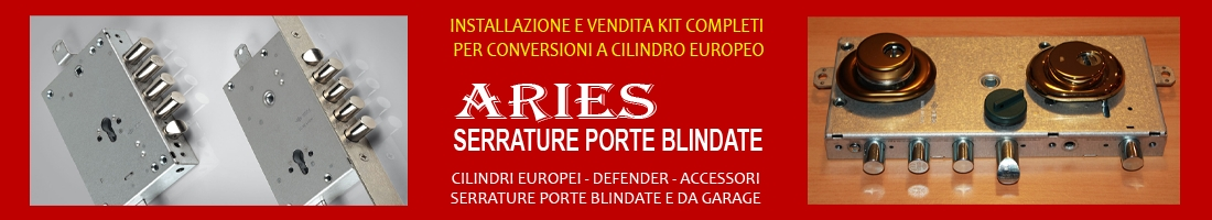Vendita serrature porte blindate e basculanti on line – kit conversione cilindro europeo – serrature modificate – migliori marchi e cataloghi di serrature – vendita e spedizione in tutta Italia